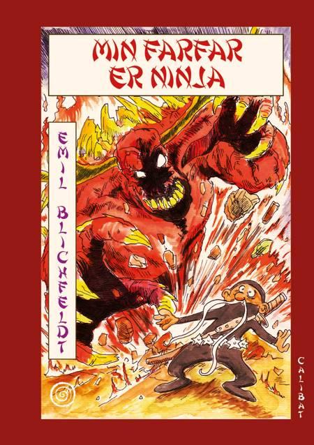 Min farfar er ninja af Emil Blichfeldt