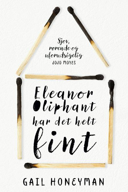 Eleanor Oliphant har det helt fint af Gail Honeyman