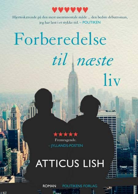 Forberedelse til næste liv af Atticus Lish