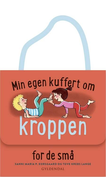 Min egen kuffert om kroppen af Sanni Maria Pedersen Korsgaard