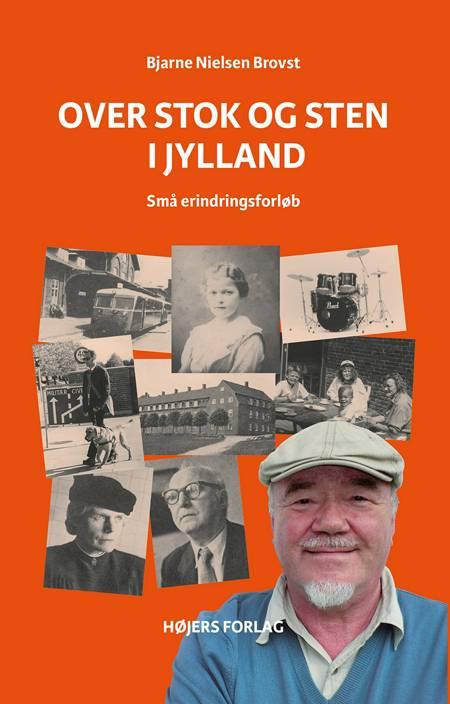 Over stok og sten i Jylland af Bjarne Nielsen Brovst