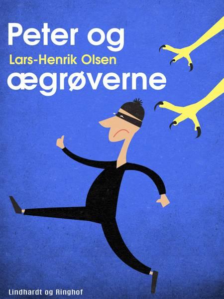 Peter og ægrøverne af Lars-Henrik Olsen