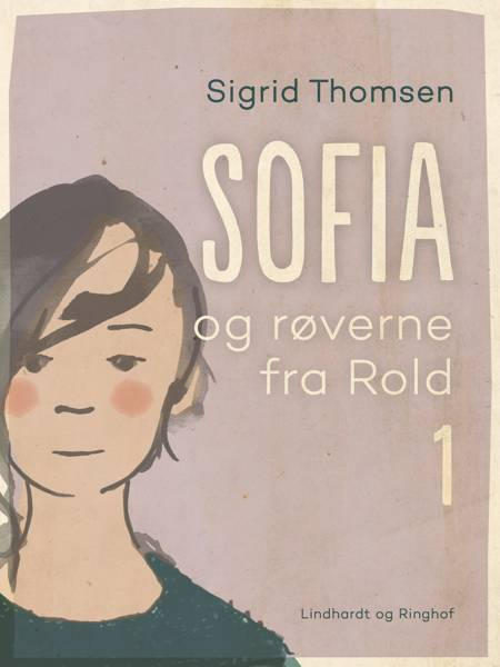 Sofia og røverne fra Rold 1 af Sigrid Thomsen