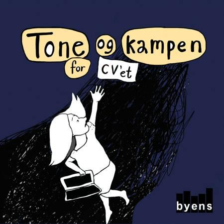 Tone og kampen for CV'et af Tine Maria Beÿer