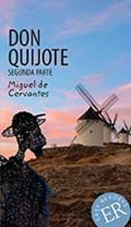 Don Quijote de la Mancha, segunda parte af Miguel de Cervantes Saavedra