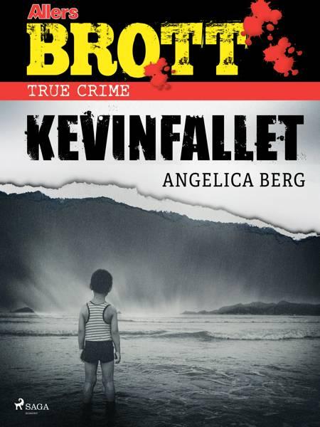 Kevinfallet af Angelica Berg