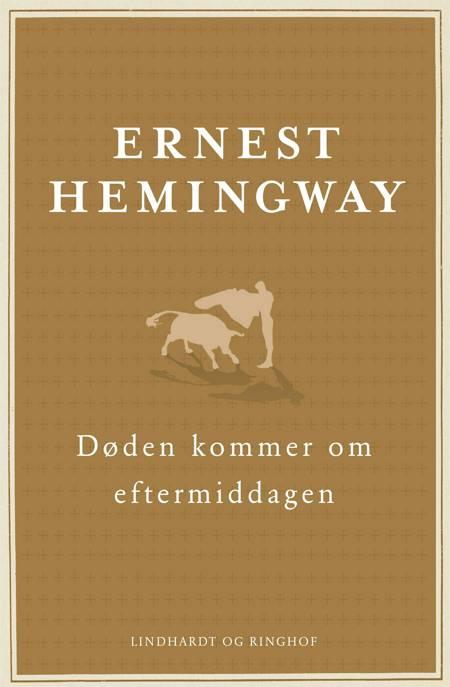 Døden kommer om eftermiddagen af Ernest Hemingway