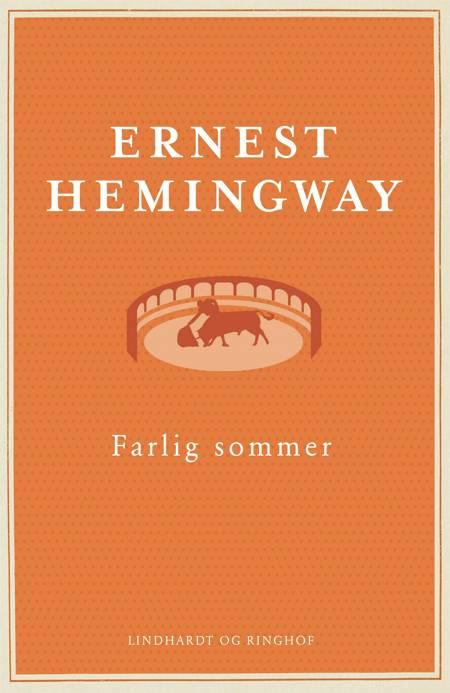 Farlig sommer af Ernest Hemingway