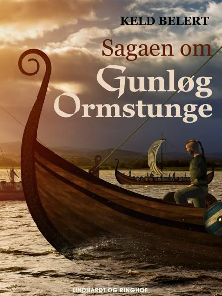 Sagaen om Gunløg Ormstunge af Keld Belert