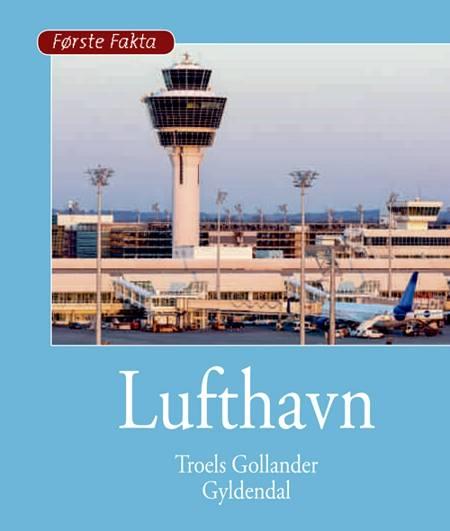 Lufthavn af Troels Gollander