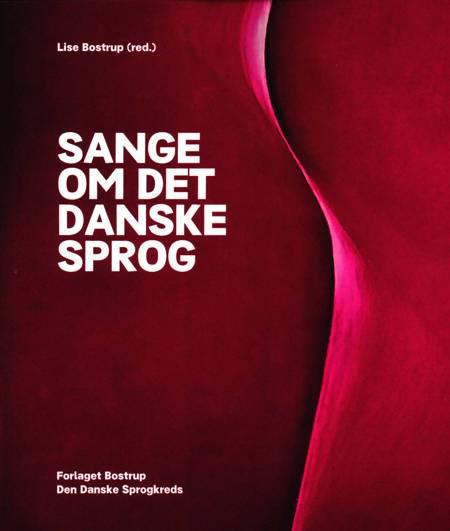 Sange om det danske sprog af Lise Bostrup