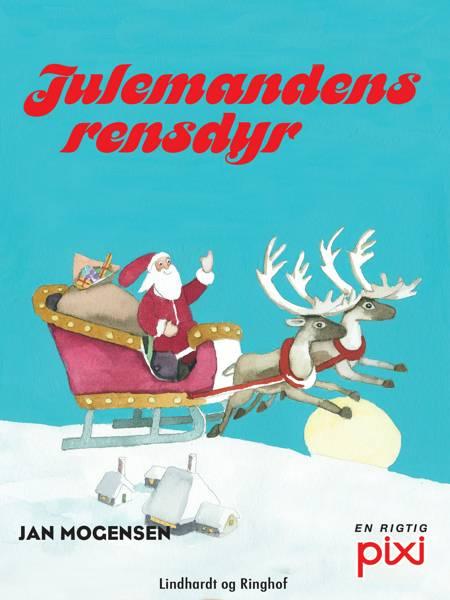 Julemandens rensdyr af Jan Mogensen