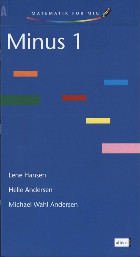 Minus 1 af Lene Hansen Helle Andersen Michael Wahl Andersen