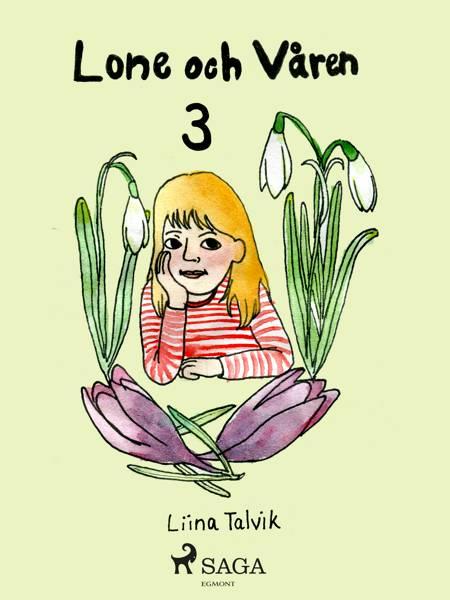 Lone och våren af Liina Talvik