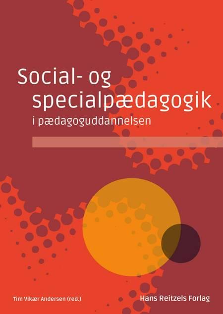 Social- og specialpædagogik i pædagoguddannelsen af Niels Rosendal Jensen, Birgit Kirkebæk og Jan Jaap Rothuizen m.fl.