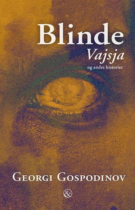 Blinde Vajsja af Georgi Gospodinov