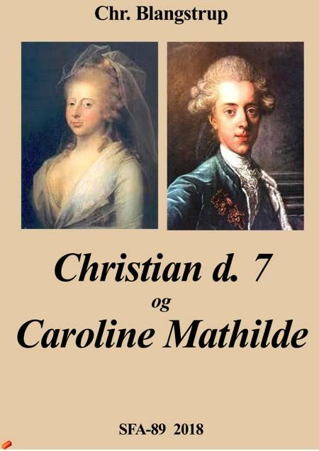 Christian d. 7 og Caroline Mathilde af Chr. Blangstrup