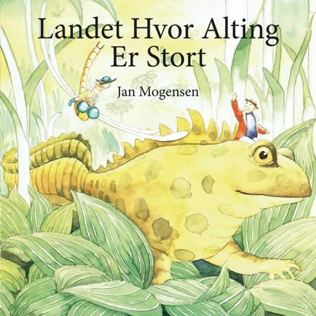 Landet hvor alting er stort af Jan Mogensen