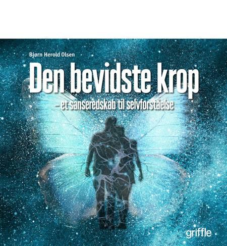 Den bevidste krop af Bjørn Herold Olsen
