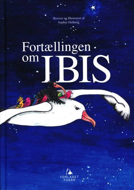 Fortællingen om Ibis af Sophie Heiberg