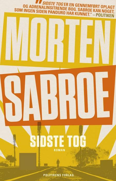 Sidste tog af Morten Sabroe