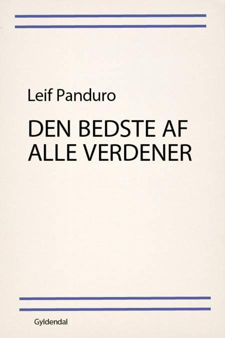 Den bedste af alle verdener af Leif Panduro