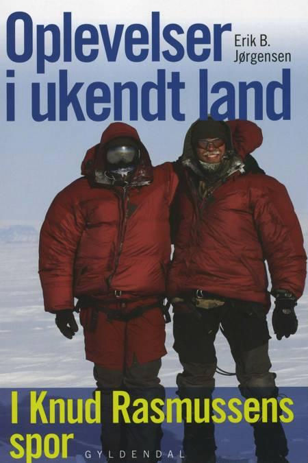 Oplevelser i ukendt land af Erik B. Jørgensen