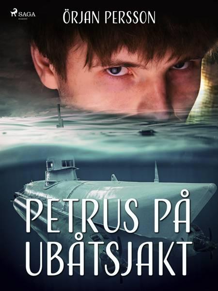 Petrus på ubåtsjakt af Örjan Persson