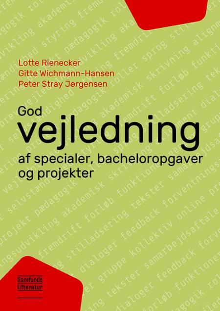 God vejledning af Lotte Rienecker, Peter Stray Jørgensen, Gitte Wichmann-Hansen og Gitte Wichmann-Hansen og Peter Stray Jørgensen