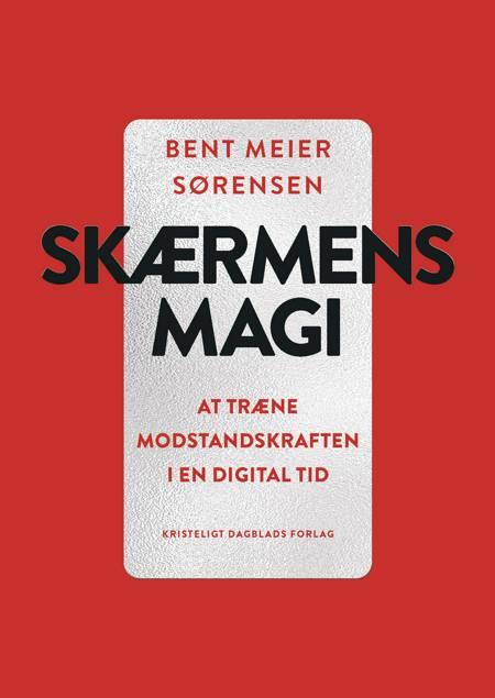 Skærmens magi af Bent Meier Sørensen