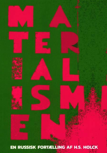 Materialismen af Henrik S. Holck