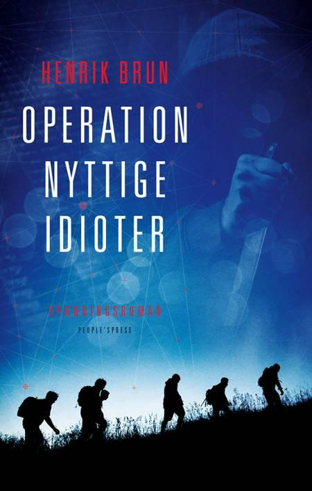 Operation nyttige idioter af Henrik Brun