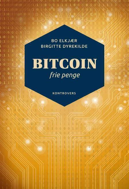 Bitcoin af Bo Elkjær og Birgitte Dyrekilde