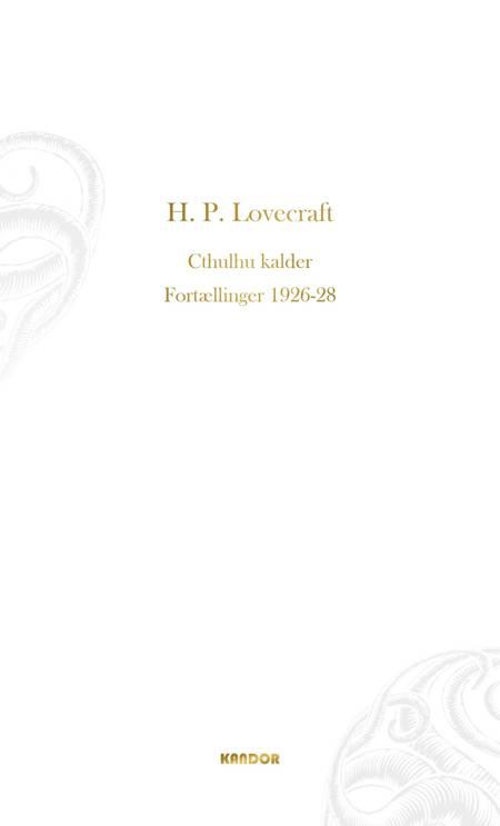 Cthulhu kalder. Fortællinger 1926-1928 af H. P. Lovecraft
