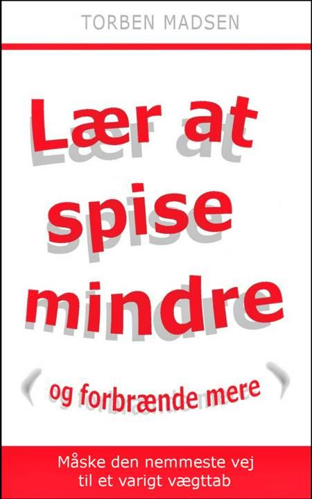 Lær at spise mindre af Torben Madsen