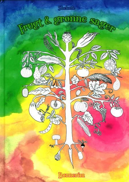 Frugt & grønne sager - børneudgaven af Shekufe