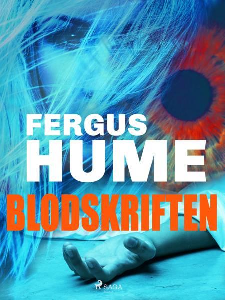 Blodskriften af Fergus Hume