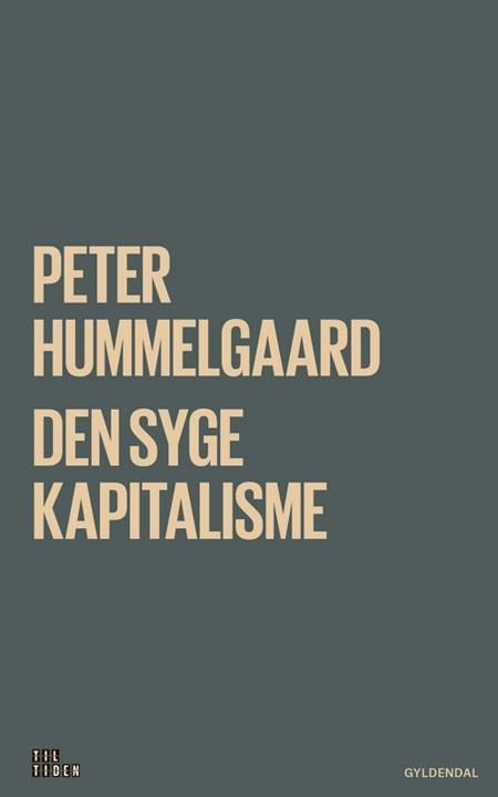 Den syge kapitalisme af Peter Hummelgaard Thomsen
