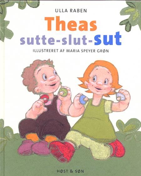 Theas sutte-slut-sut af Ulla Raben