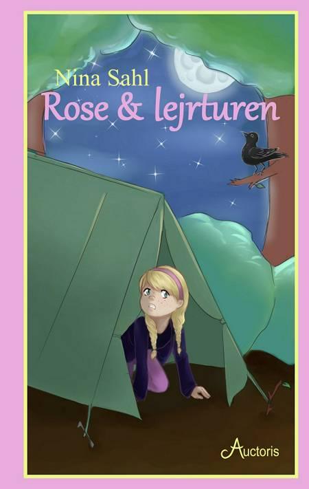 Rose & lejrturen af Nina Sahl