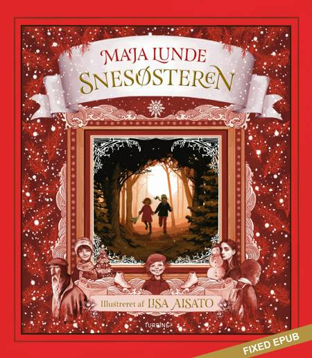 Snesøsteren af Maja Lunde