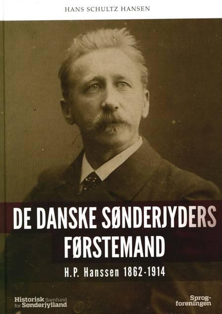 De danske Sønderjyders førstemand af Hans Schultz Hansen