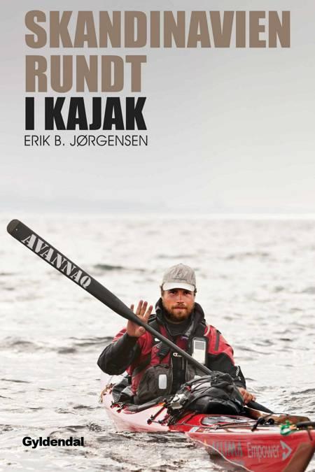 Skandinavien rundt i kajak af Erik B. Jørgensen