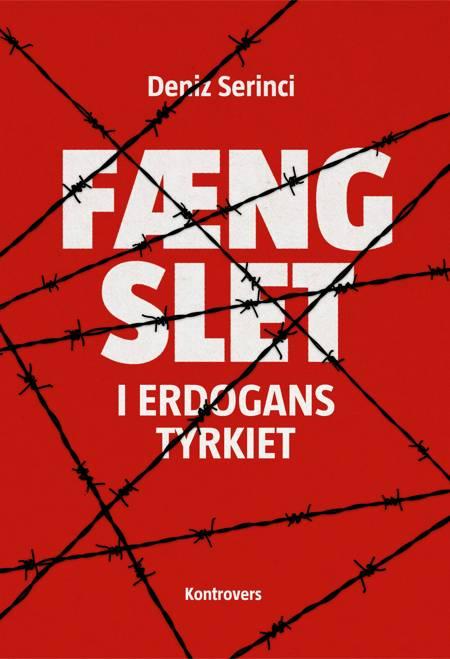 Fængslet - i Erdogans Tyrkiet af Deniz B. Serinci