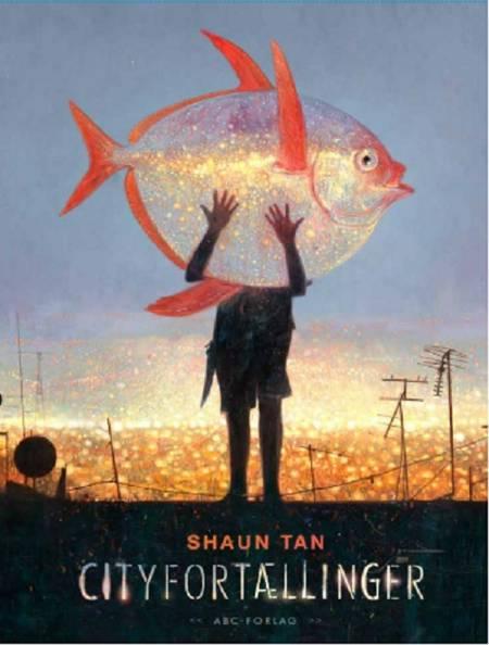 Cityfortællinger af Shaun Tan