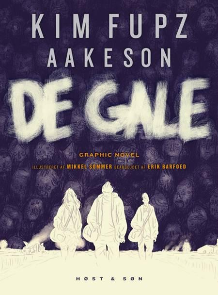 De gale. Graphic novel af Kim Fupz Aakeson