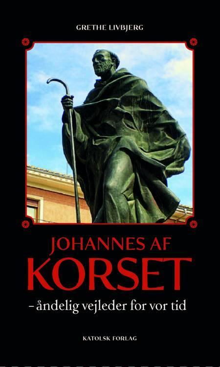 Johannes af Korset af Grethe Livbjerg