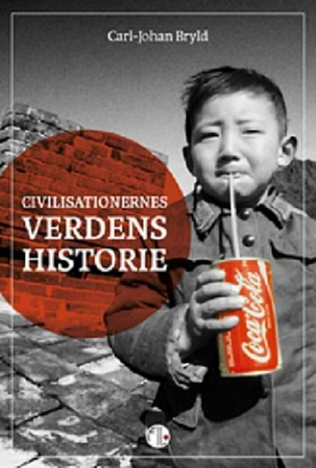 Civilisationernes verdenshistorie af Carl-Johan Bryld