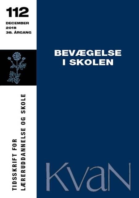 KvaN 112: Bevægelse i skolen af Annemari Munk Svendsen
