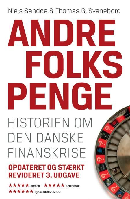 Andre folks penge af Thomas G. Svaneborg og Niels Sandøe